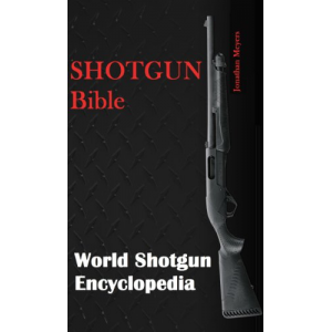 Shotgun Bible: world shotguns encyclopedia
