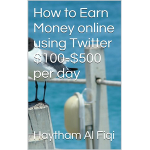 How to Earn Money online using Twitter $100-$500 per day