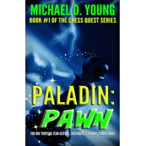 Paladin: Pawn (Chess Quest) (Volume 1)