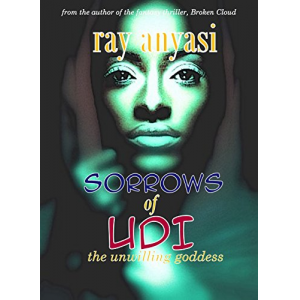 Sorrows of Udi: the unwilling goddess