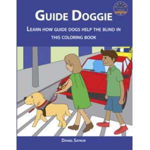 Guide Doggie: Learn How Guide Dogs Help The Blind In This Coloring Book