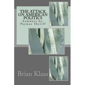 The Attack on American Politics