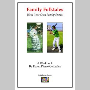 Family Folktales: Write Your Own Family Stories