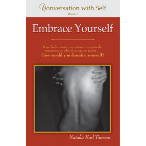 Conversation with Self: Embrace Yourself