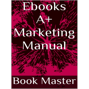 Ebooks A+ Marketing Manual