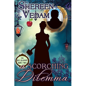 A Scorching Dilemma (The Rue Alliance Book 2)