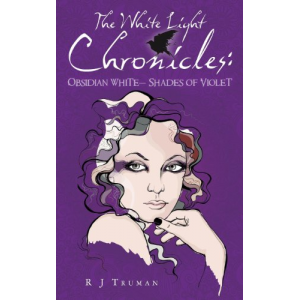 The White Light Chronicles:: Obsidian White Shades of Violet (Volume 1)