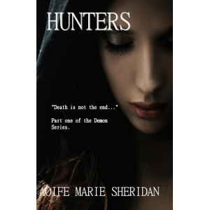 Hunters (Part one of the Demon Series)