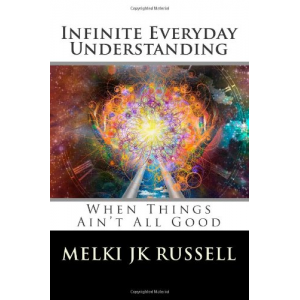 Infinite Everyday Understanding: When Things Ain't All Good