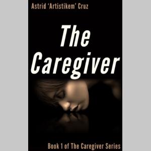 The Caregiver (Book 1 of The Caregiver Series)