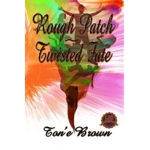 Rough Patch~Twisted Fate