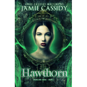 Hawthorn (Darkling Saga Book 1)
