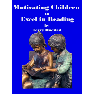 Motivating Children to Excel in Reading: A Guide for Parents & Teachers