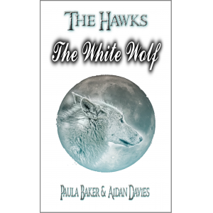 The White Wolf: The Hawks: Book Three (Volume 3)