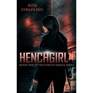Henchgirl (Dakota Kekoa Book 1)