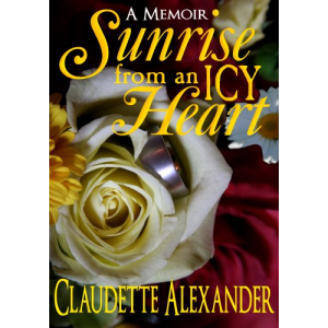 SUNRISE FROM AN ICY HEART: A MEMOIR