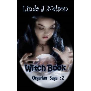 Witch Book (Orgarlan Saga: Book 2)