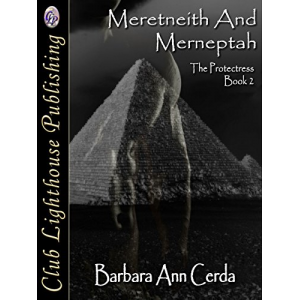 Meretneith & Merneptah: The Protectress Book 2