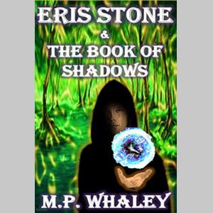 Eris Stone & The Book Of Shadows
