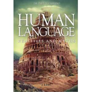 Human Language: Realities and Myths