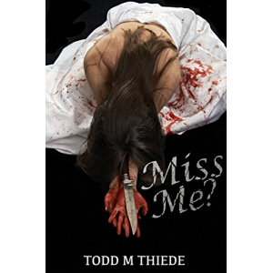 Miss Me? (Max Larkin Detective Series Book 3)