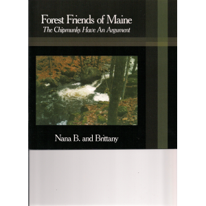 Forest Friends of Maine: The Chipmunk's Have An Argument