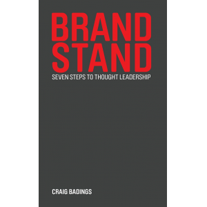 Brand Stand: seven steps to thought leadership