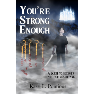 You're Strong Enough: A Quest To Discover Who You Really Are