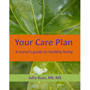 Your Care Plan, a nurse's guide to healthy Living