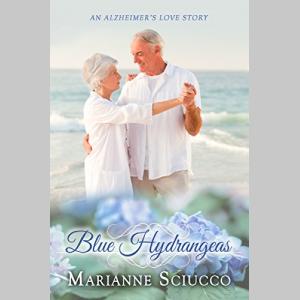 Blue Hydrangeas: an Alzheimer's love story