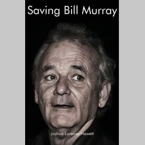 Saving Bill Murray