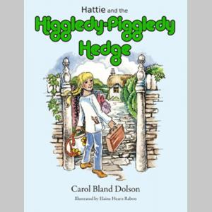 Hattie and the Higgledy-Piggledy Hedge