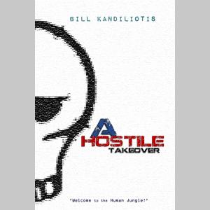 A Hostile Takeover