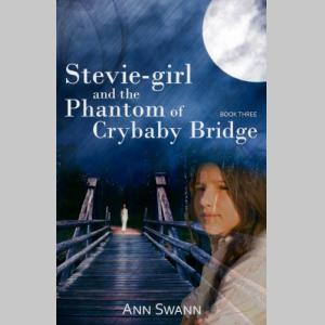 Stevie-girl and the Phantom of Crybaby Bridge (The Phantom Series)