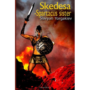 Skedesa Spartacus sister: book, Spartacus sister, lone story betwen woman worior and gladiator