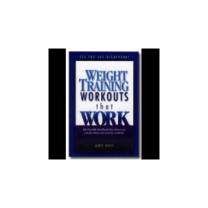 Weight Training Workouts that Work: Volume II