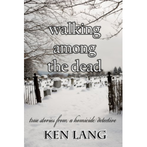 Walking Among the Dead (Homicide Series Book 1)