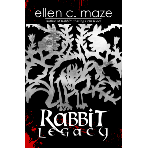 Rabbit Legacy (The Rabbit Trilogy Book Two)