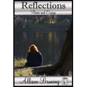Reflections: Poems and Essays