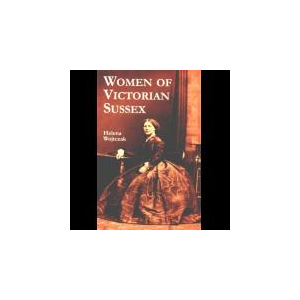 WOMEN OF VICTORIAN SUSSEX