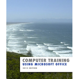 Using Microsoft Office 2013 (Computer Training)