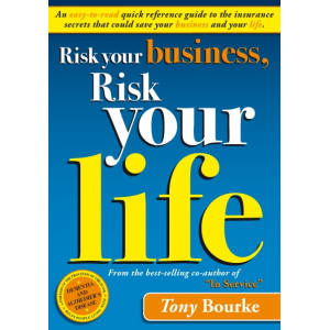Risk your business, Risk your life