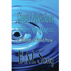 Liquid Reflections: A Stream of Fluid Prose