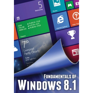 Fundamentals of Windows 8.1 (Computer Fundamentals)