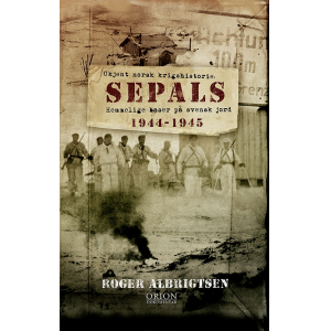 Sepals - Hemmelige baser på svensk jord 1944-1945