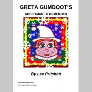 Greta Gumboot's Christmas To Remember