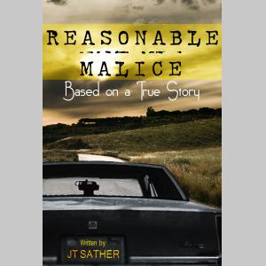 Reasonable Malice