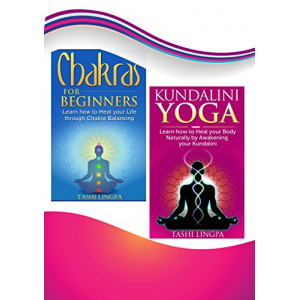 Natural Healing: Bundle: Book 1: Chakras for Beginners + Book 2: Kundalini Yoga (natural healing, energy healing)