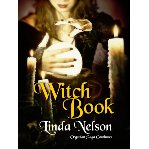 Witch Book (Orgarlan Saga: Book 2)