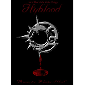 Hyblood: First Book of the Wolva Trilogy